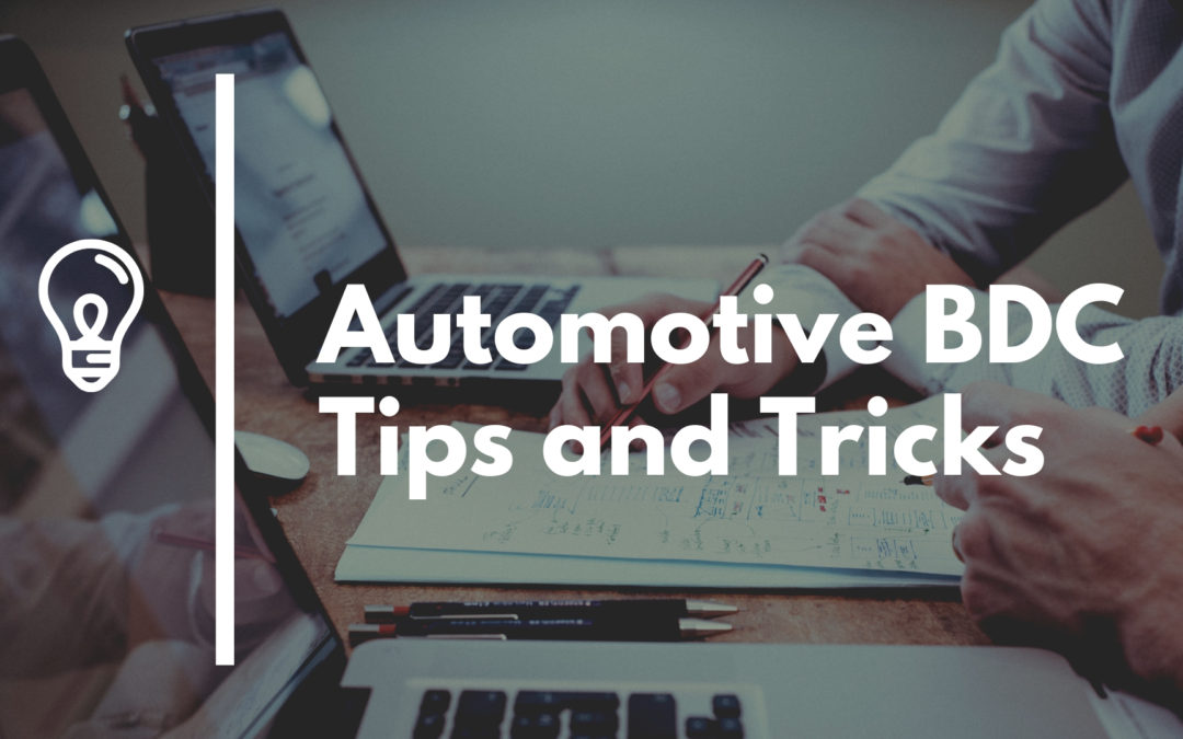 Automotive BDC Tips and Tricks