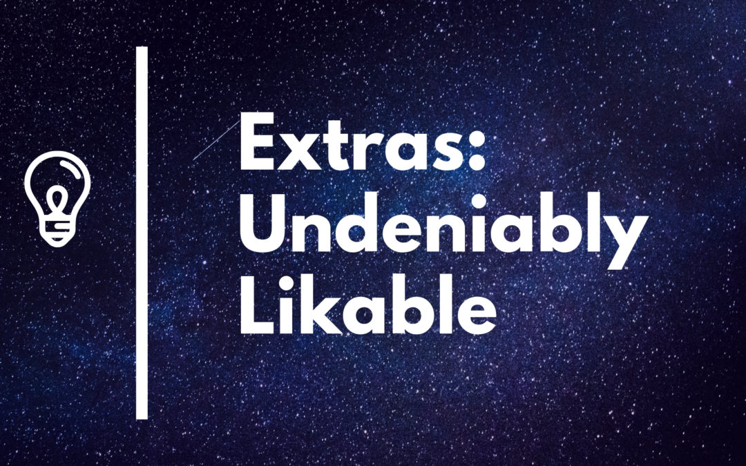 Extra Essential Ways To Be Undeniably Likable