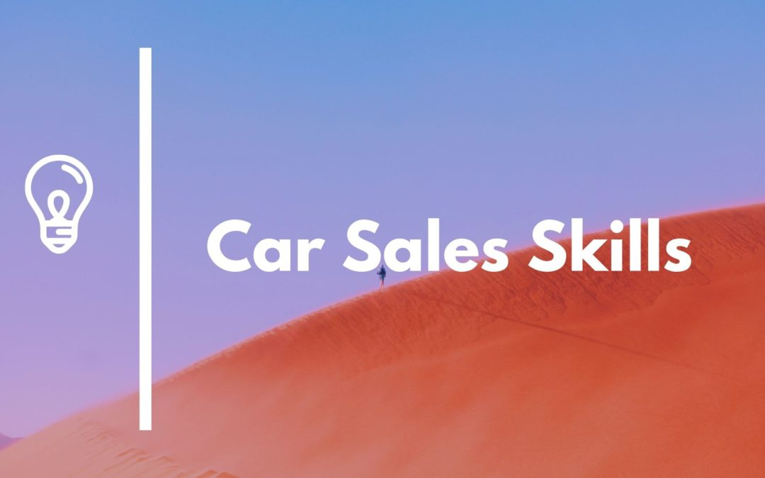 Auto Sales Skills: Asking for the Business