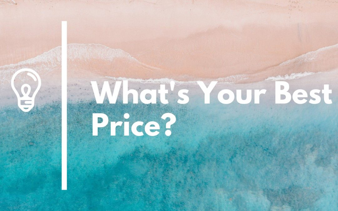 How to Overcome What's Your Best Price